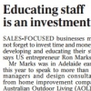 Read Article: Educating Staff is an Investment by Australian Outdoor Living SA